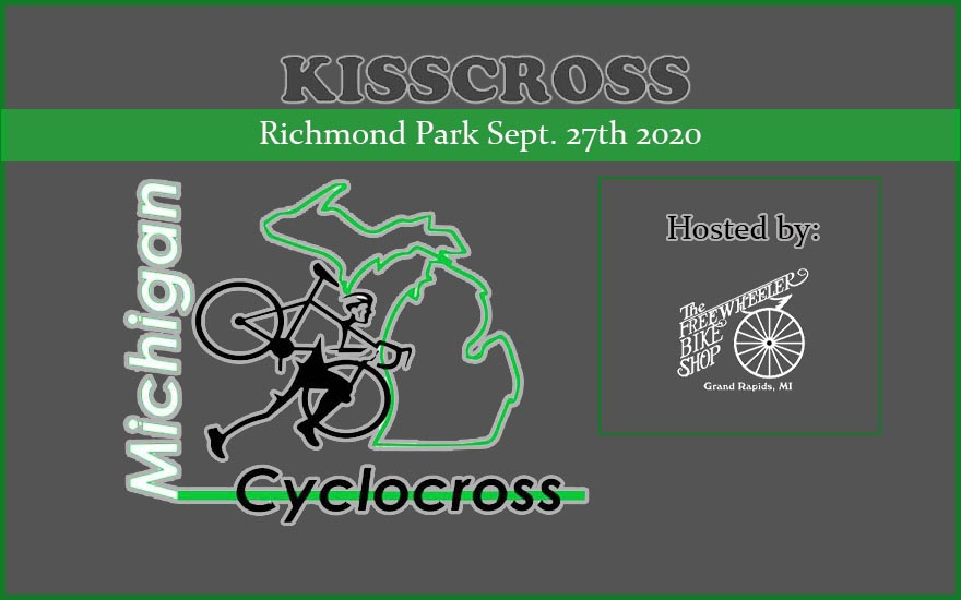 Kisscross Michigan Cyclocross Sept. 27th 2020
